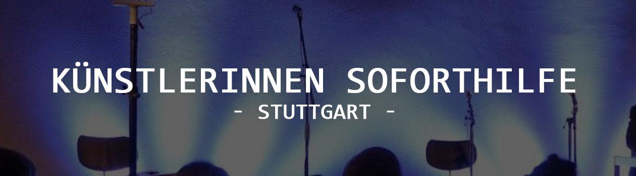 Künstlersoforthilfe Stuttgart